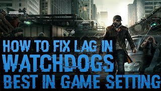 Watch Dogs  Lag While Driving